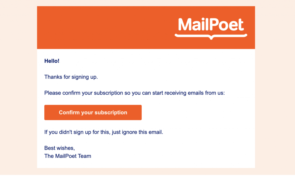 Screenshot of MailPoet's signup confirmation email