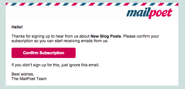 Our modified signup confirmation email for MailPoet