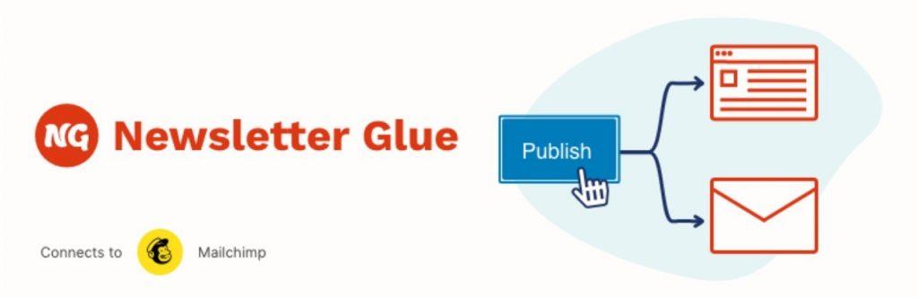 Newsletter Glue